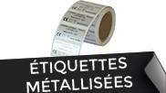 étiquettes metallisées
